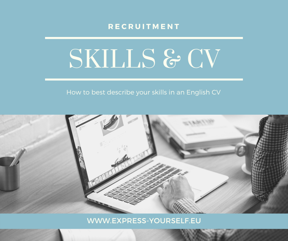 How to best describe your skills on an English CV